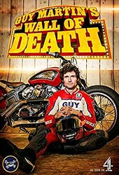 Guy Martin's Wall of Death: Live