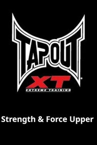 Tapout XT - Strength & Force Upper