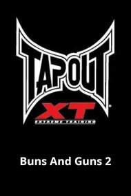 Tapout XT - Buns And Guns 2