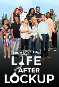 Love After Lockup: Life After Lockup