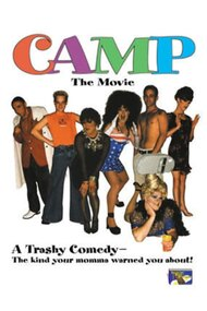 Camp: The Movie
