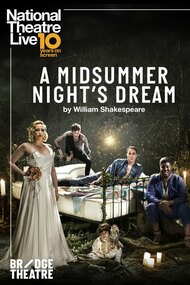 National Theatre Live: A Midsummer Night's Dream