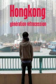 Hong Kong: Retrocession Generation