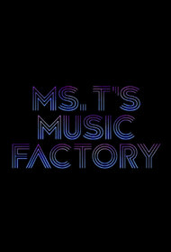 Ms. T's Music Factory