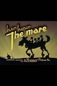 Her Honor, the Mare