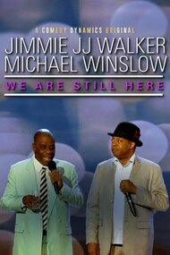 Jimmie JJ Walker & Michael Winslow: We Are Still Here