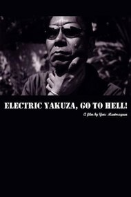 Electric Yakuza, Go to Hell!