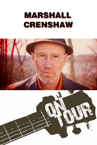 On Tour: Marshall Crenshaw