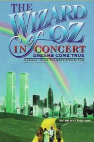 The Wizard of Oz in Concert: Dreams Come True