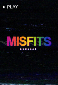 The Misfits Podcast