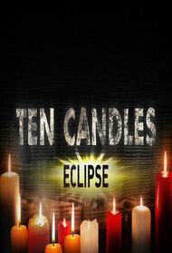 Ten Candles: Eclipse