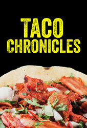 Taco Chronicles