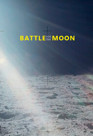 Battle for the Moon: 1957-1969, from Sputnik to Apollo