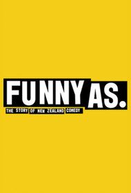 Funny As The Story of New Zealand Comedy