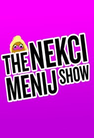 The Nekci Menij Show