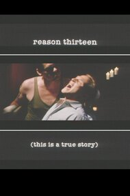 Reason Thirteen