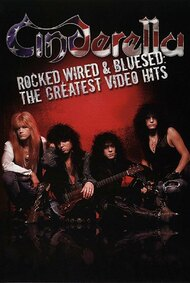 Cinderella: Rocked, Wired & Bluesed: The Greatest Video Hits