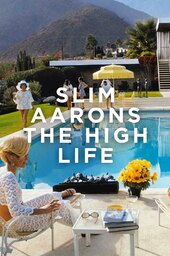Slim Aarons: The High Life