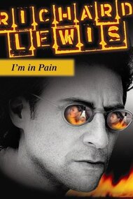 Richard Lewis: I'm In Pain