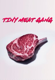 Tiny Meat Gang (Podcast)