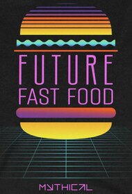Future Fast Food
