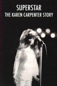 Superstar: The Karen Carpenter Story