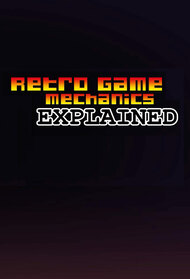 Retro Game Mechanics Explained