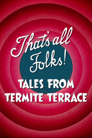 That's All Folks! Tales from Termite Terrace
