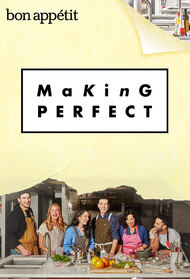 Making Perfect