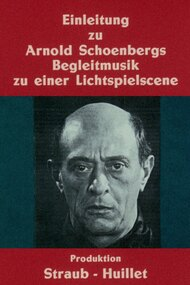 Introduction to Arnold Schoenberg's Accompaniment to a Cinematic Scene