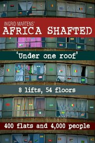 Africa Shafted: Under One Roof