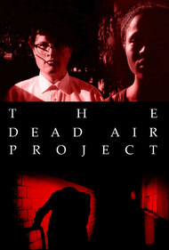 The DEAD AIR PROJECT