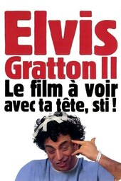 Elvis Gratton 2: Miracle à Memphis
