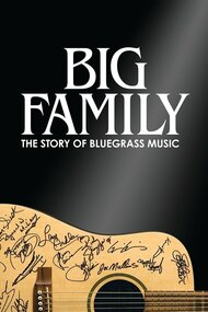 Big Family: The Story of Bluegrass Music