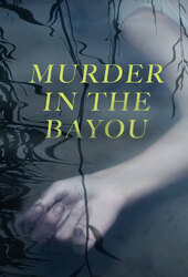 Murder in the Bayou