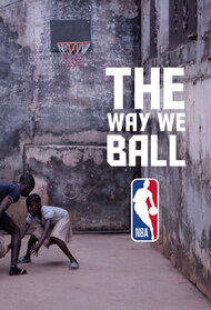 The Way We Ball