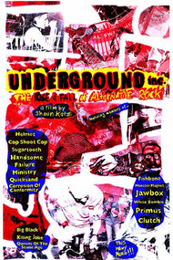 Underground Inc: The Unsung Story of Alternative Rock