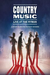 Country Music: Live at the Ryman, A Concert Celebrating the Film by Ken Burns