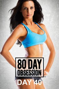80 Day Obsession: Day 40 Cardio Core