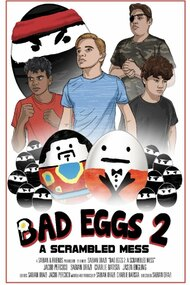 Bad Eggs 2: A Scrambled Mess