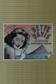 Bette Davis: A Basically Benevolent Volcano