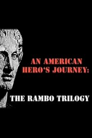An American Hero's Journey: The Rambo Trilogy