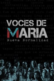 Voices of Maria: New Normality