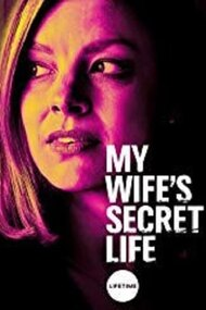 My Wife's Secret Life