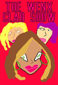 The Wenx Clab Show