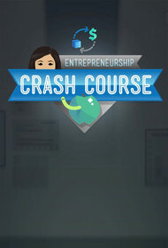 Crash Course Business - Entrepreneurship