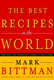 Best Recipes in the World With Mark Bittman of the New York Times