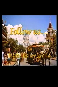 Follow Us…to Walt Disney World