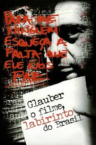 Glauber Rocha - The Movie, Brazil's Labyrinth