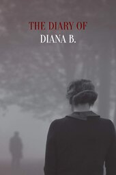 The Diary of Diana B.